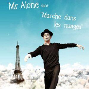Spectacle de Mime pour Tout Public Mr Alone dans Marche dans les nuages